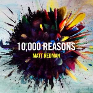 Matt-Redman-10000-Reasons-300x300